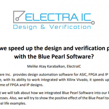 How we accelerated the design and verification processes with the Blue Pearl Software-ElectraIC